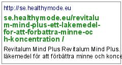 http://se.healthymode.eu/revitalum-mind-plus-ett-lakemedel-for-att-forbattra-minne-och-koncentration /